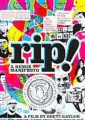 Rip:remix Manifesto