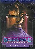 Bellydance for Fitness and Health