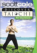 Scott Cole:discover Tai Chi for Begin