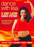 Dance With Lisa:5 Day Latin Dance Sys