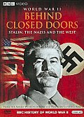 World War II:behind Closed Doors