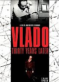 Vlado:thirty Years Later