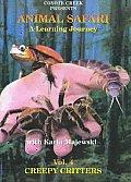 Animal Safari:creepy Critters Volume 4
