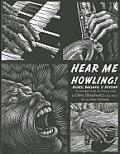 Hear Me Howling Blues Ballads & Beyond