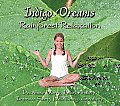 Indigo Dreams: Rainforest Relaxation: Decrease Worry, Fear, Anxiety, Improve Sleep, Well Being and Creativity (Indigo Dreams)