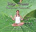 Indigo Dreams: Rainforest Relaxation: Decrease Worry, Fear, Anxiety, Improve Sleep, Well Being and Creativity (Indigo Dreams)
