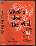 Whistle Down the Wind 1st Edition