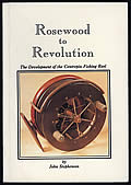 Rosewood to Revolution: The Development of the Centrepin Fishing Reel