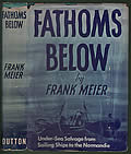 Fathoms Below: Under-Sea Salvage from Sailing Ships to the Normandie
