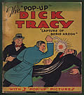 "The Pop-Up Dick Tracy; ""Capture of Boris Arson"""