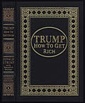Trump: How to Get Rich Signed Edition