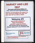Harvey and Lee 1997: The John Armstrong Research: Evidence and Documents that Support the John Armstrong Findings That There Were More Than One Lee Harvey Oswald, 2 Volumes