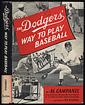 Dodgers' Way to Play Baseball 1st Edition