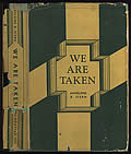 We Are Taken 1st Edition