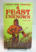 A Feast Unknown Signed Edition by Philip Jose Farmer