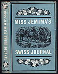 Miss Jemima's Swiss Journal: The First Conducted Tour of Switzerland
