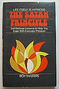 Life Itself is Hypnosis: The Satan Principle, 1st Edition