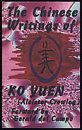 The Chinese Writings of Ko Yuen (Aleister Crowley)