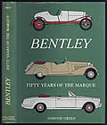 Bentley: Fifty Years of the Marque