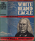 The White-Headed Eagle: John McLoughlin, Builder of an Empire Signed Edition Cover