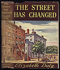 The Street Has Changed 1st Edition