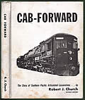 Cab-Forward: The Story of Southern Pacific Articulateds Cover
