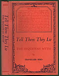 Tell Them They Lie: The Sequoyah Myth 1st Edition