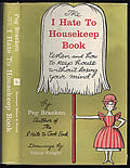 I Hate to Housekeep Book Signed 1st Edition