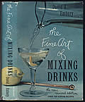 The Fine Art of Mixing Drinks: New Revised Edition