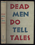 Dead Men Do Tell Tales Signed 1st Edition