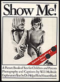 Show Me! A Picture Book of Sex for Children and Parents