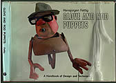 Glove and Rod Puppets: A Handbook of Design and Technique