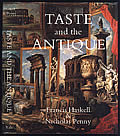 Taste & the Antique The Lure of Classical Sculpture 1500 1900
