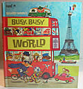 Richard Scarrys Busy Busy World