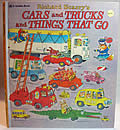 Richard Scarry's Cars and Trucks and Things That Go 1st Edition