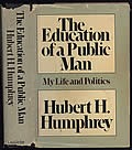 Education of a Public Man My Life & Politics