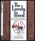 Lovely Reed An Enthusiasts Guide to Building Bamboo Fly Rods