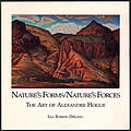 Nature's Forms, Nature's Forces: The Art of Alexandre Hogue Signed Edition