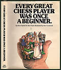 Every Great Chess Player Was Once a Beginner