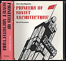 Pioneers of Soviet Architecture