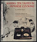 Kaiseki: Zen Tastes in Japanese Cooking