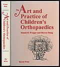 The Art and Practice of Children's Orthopaedics