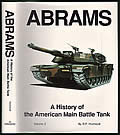 Abrams: A History Of The American Main Battle Tank, Volume 2 by R. P. Hunnicutt