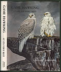Game Hawking...at Its Very Best: A Falconry Anthology