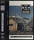 The R. G. S. Story: Rio Grande Southern, Volume II: Telluride, Pandora and the Mines Above Signed Edition