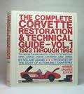 Corvette Restoration & Technical Guide Vol. 1: 1953 through 1962