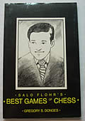Salo Flohrs Best Games Of Chess
