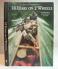10 Years On 2 Wheels 77 Countries 250000 Miles