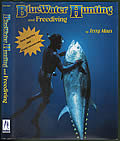 Bluewater Hunting & Free Diving