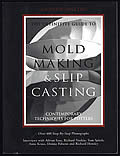 Definitive Guide To Mold Making & Slip Casting